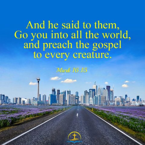 Mark 16:15 - Preach the Gospel to Every Creature, Bible Verse of the Day