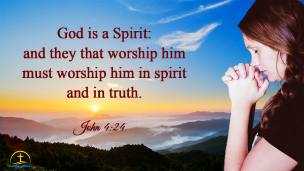 John 4:24, Worship God in Spirit and in Truth, Bible Verse About Worship