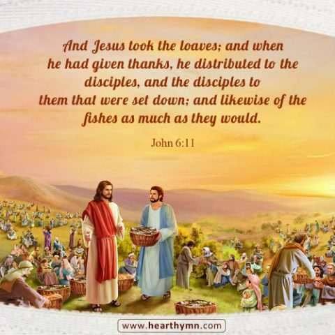 John 6:11 - The Miracle of 5 Loaves and 2 Fishes, Bible Verse of the Day