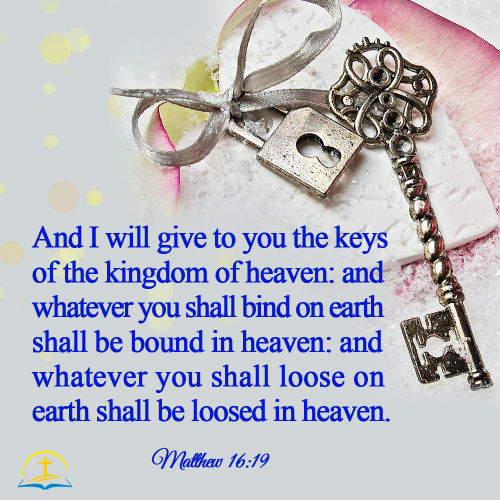 Matthew 16:19 - Jesus Christ Gives Peter the Keys of the Kingdom, Bible Verse of the Day