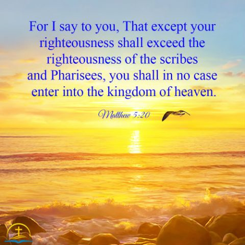Matthew 5:20 - Exceeding the Righteousness of the Pharisees, Bible Verse of the Day