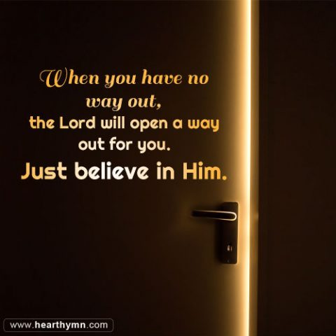 God Will Open a Way Out for You - Faith in God Inspirational Quote Image