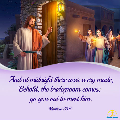 Matthew 25:6 - Ready For the Midnight Cry, Daily Bible Verse