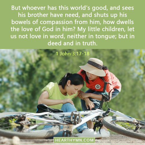 1 John 3:17-18 - Love in Deed and in Truth, Daily Bible Verse