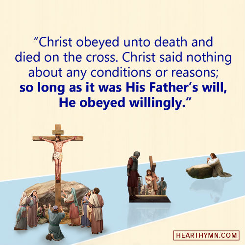 Christ Fully Obeys the Will of the Heavenly Father - Truth Quote Image