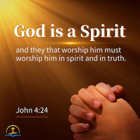 John 4:24 - True Worship, Verse of the Day