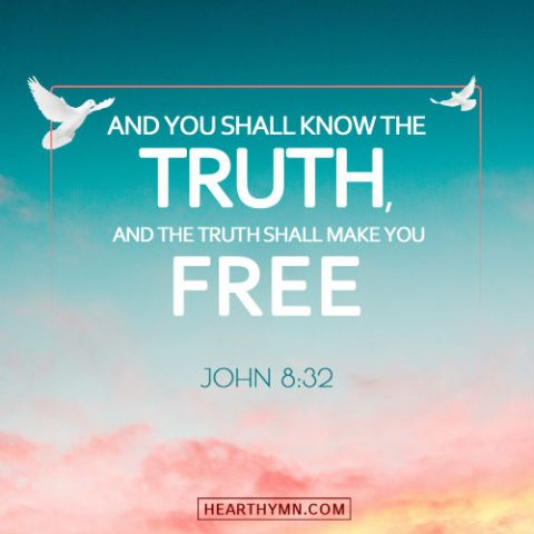 John 8:32 - The Truth Shall Make You Free, Daily Verse