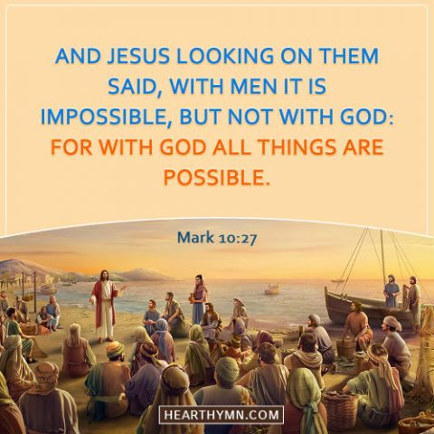 Mark 10:27 - With God All Things Are Possible, Bible Verse of the Day