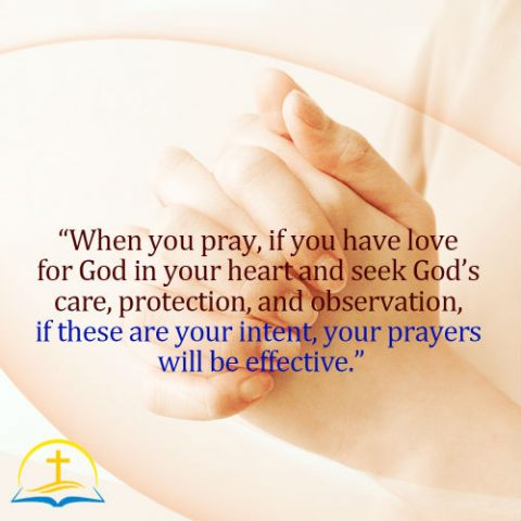 Prayer With a God-loving Heart Will Be Effective