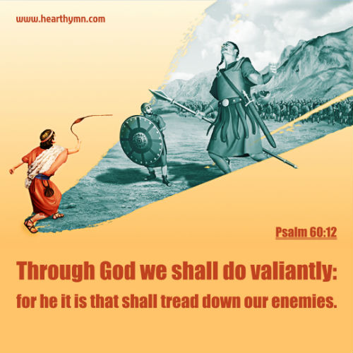 Through God We Shall Do Valiantly - Psalm 60:12, Daily Bible Verse