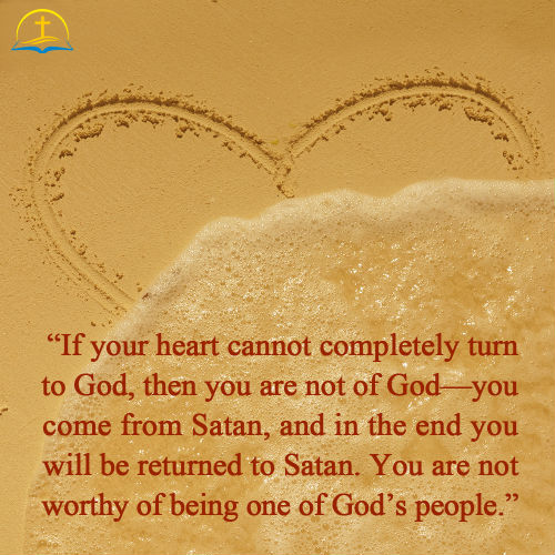 Relationship with God Truth Quote - Those Who Turn Their Hearts Completely to God Belong to Him