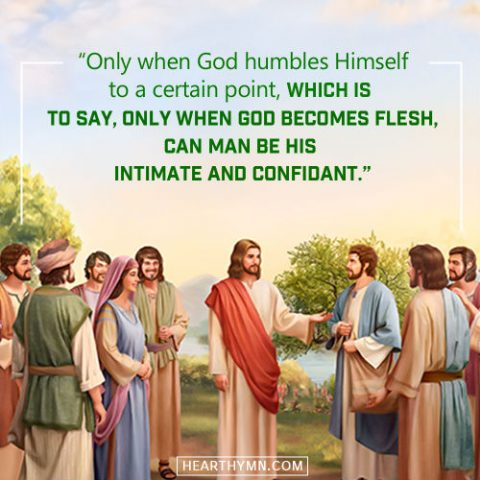 Only When God Becomes Flesh Can Man Be His Intimate