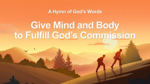 Gospel Song 2018 Give Mind and Body to Fulfill God's Commission The Great Mission of Christians