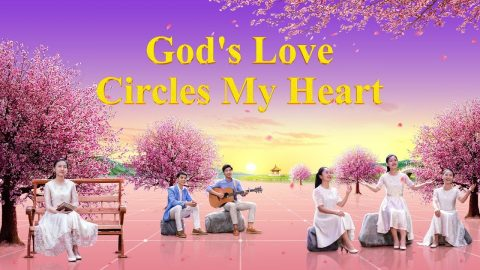 Praise and Worship Song _God's Love Circles My Heart_ _ Praise and Thank God for His Power of Love