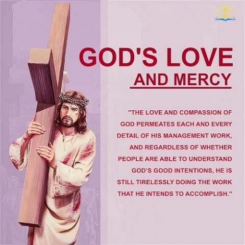 God's Love and Mercy Permeates His Work of Management
