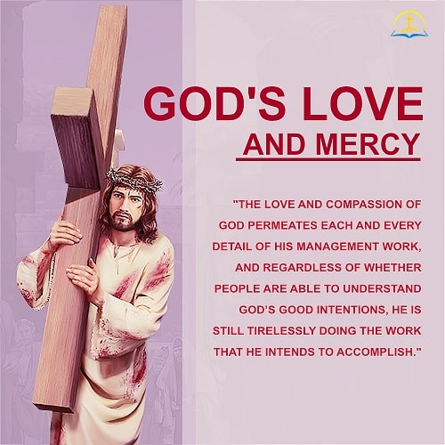 God's Love And Mercy Permeates His Work Of Management Truth Quote Mesmerizing God's Love Quotes