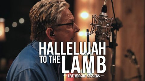'Hallelujah to the Lamb' by Don Moen (Live)
