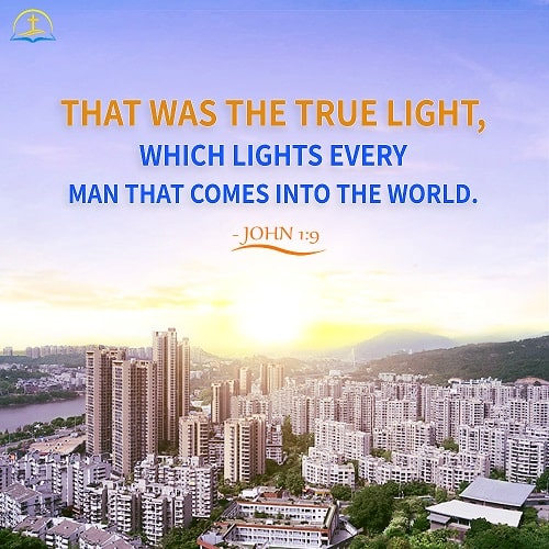 Today's Bible Verse: John 1:9 - The Words Expressed by the Incarnate God Is the True Light