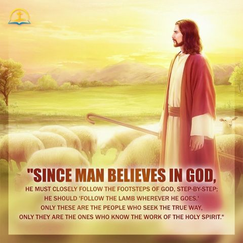 Since We Believe in God, We Must Closely Follow the Footsteps of God - Truth Quote Image