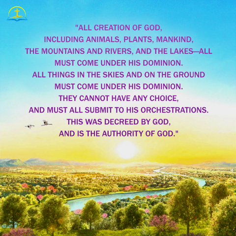 All Creation of God Must Come Under His Dominion