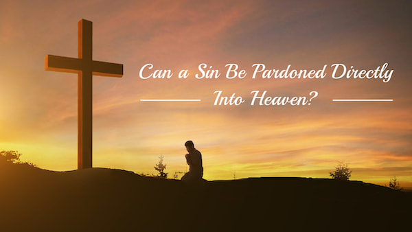 What Is the True Meaning of Forgiveness of Sin?