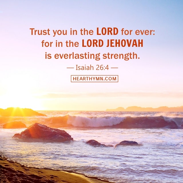 Isaiah 26:4 - Trust in the Lord Forever