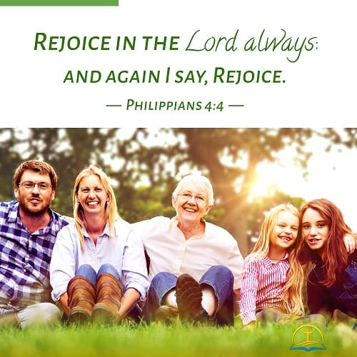 Rejoice in the Lord Always - Philippians 4:4 - Today's Bible Verse