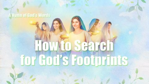 "Amazing Worship Hymn ""How to Search for God's Footprints"""