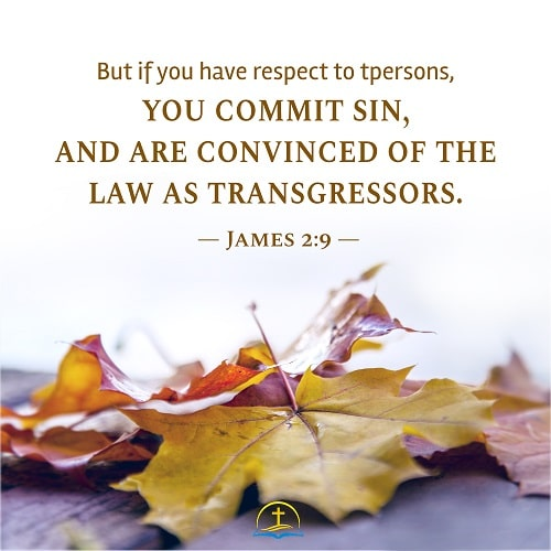 Respect of Persons Is Sin - James 2:9 - Today's Bible Verse