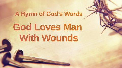 "2019 Christian Worship Song ""God Loves Man With Wounds"""