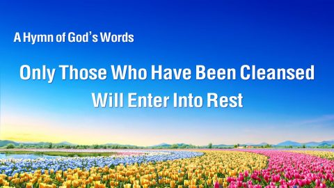 """""""Only Those Who Have Been Cleansed Will Enter Into Rest""""   English Christian Devotional Song"""
