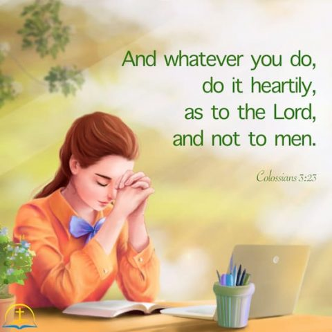Work heartily as unto the Lord - Colossians 3:23 - Bible quote image
