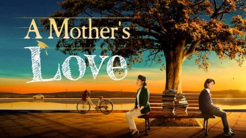 2019 Christian family movie A Mother's Love: A heart-touching christian story