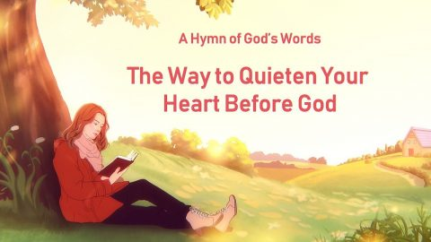 "English christian devotional song ""The Way to Quieten Your Heart Before God"": Ways to quiet your heart before God are to begin with ways of prayer"