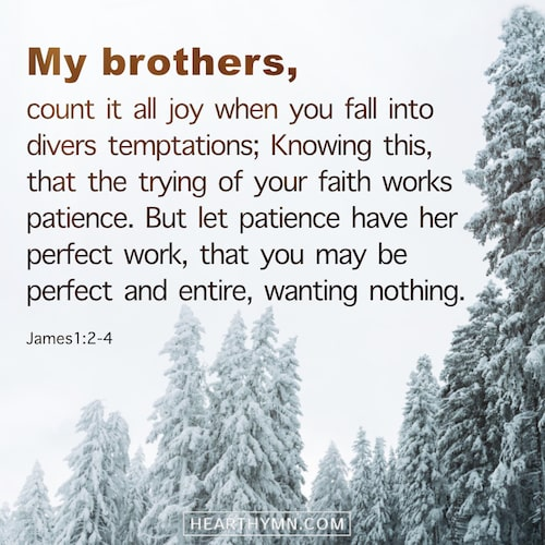 Count All Trials as Joy - James 1:2–4 - Bible Verse of the Day