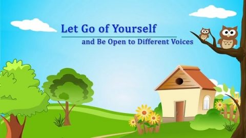"Short Devotional Story ""Let Go of Yourself and Be Open to Different Voices"""
