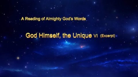 "The Word of Christ of the Last Days ""God Himself, the Unique VI: God's Holiness (III)"" (Excerpt 1)"