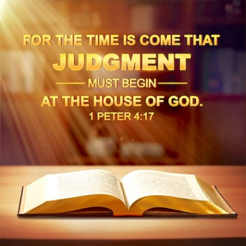 Bible Verse of the Day - Judgment Begins at the House of God - 1 Peter 4:17