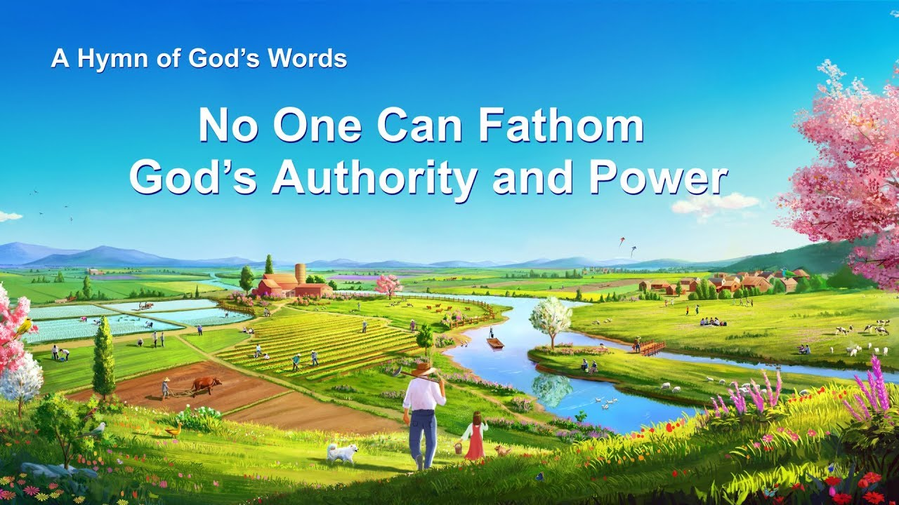 """2019 Christian Worship Hymn """"No One Can Fathom God's Authority and Power"""""""