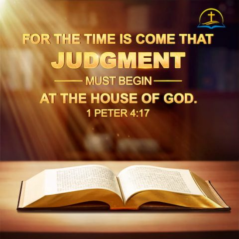 1 Peter 4:17 – God Does the Work of Judgment in the Last Days