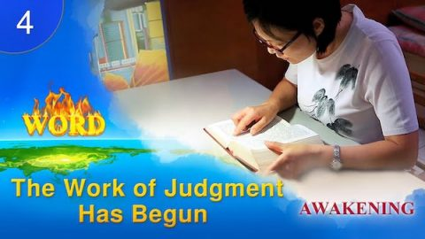 """Awakening"" Clip 4 - God's Work of Judgment in the Last Days Has Begun"