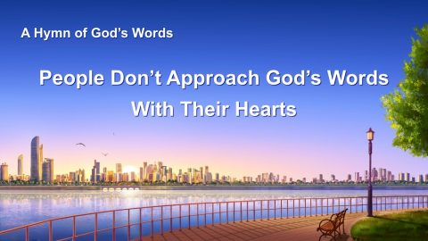"English Christian Song ""People Don't Approach God's Words With Their Hearts"" (Lyrics)"