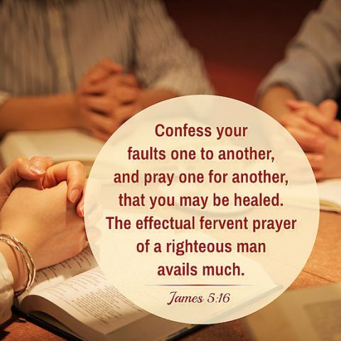 James 5:16 - Therefore confess your sins to each - verse