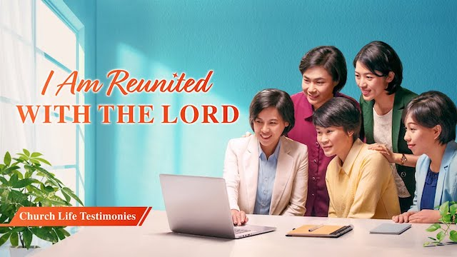 "2020 Christian Testimony Video ""I Am Reunited With the Lord"""