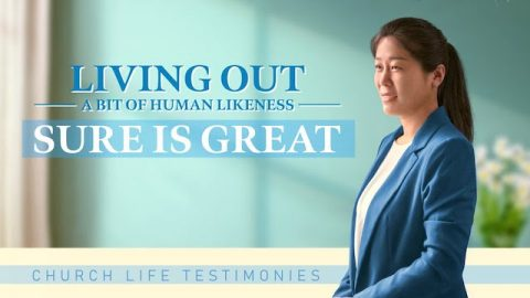 "2020 Christian Testimony Video ""Living Out a Bit of Human Likeness Sure Is Great"" (English Dubbed)"