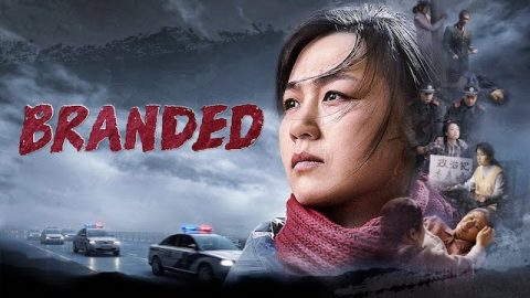 "2020 Christian Movie ""Branded"": 28 Years of Bloody, Heart-rending Persecution by the CCP"