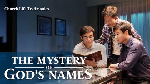 "2020 Christian Testimony Video ""The Mystery of God's Names"""