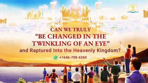 Be Changed in the Twinkling of an Eye, 1 Corinthians 15:52, Into the Heavenly Kingdom